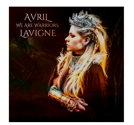 Avril Lavigne Makes Headlines by Releasing New Single, 'We Are Warriors'