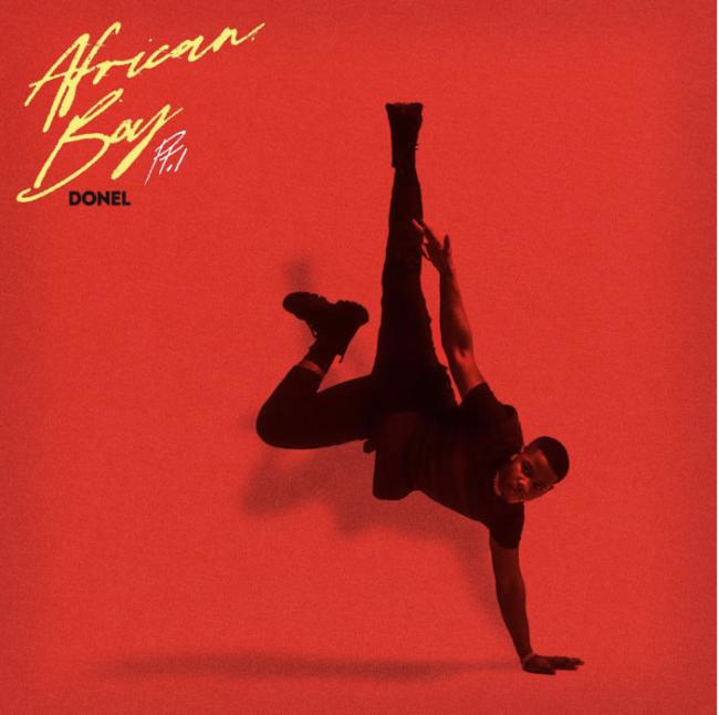 RISING UK STAR DONEL RELEASES WARNER RECORDS DEBUT EP AFRICAN BOY PT. 1